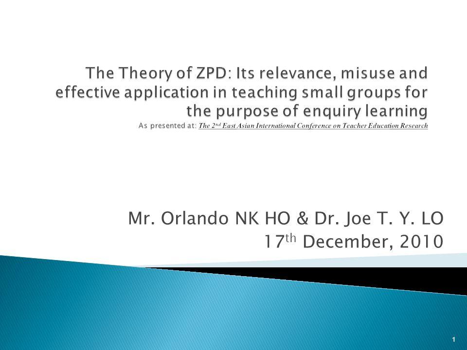 Mr. Orlando NK HO & Dr. Joe T. Y. LO 17 th December, 2010 1