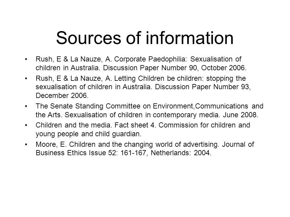 Sources of information Rush, E & La Nauze, A.