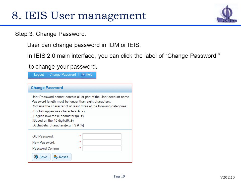 V201110 Page 19 8.IEIS User management Step 3. Change Password.
