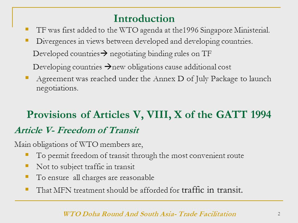 2 Introduction  TF was first added to the WTO agenda at the1996 Singapore Ministerial.