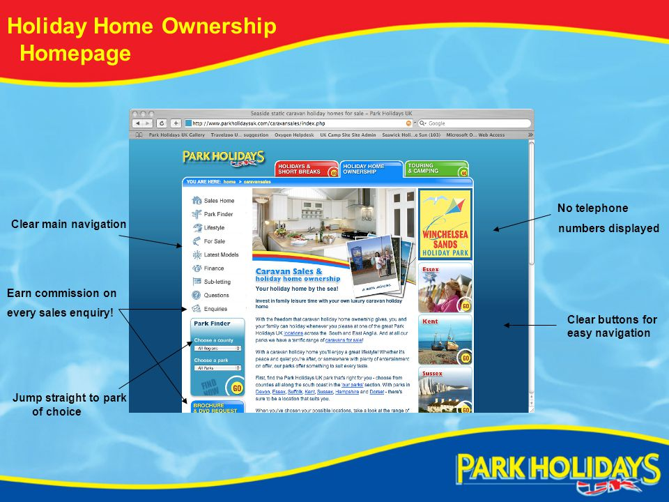Holiday Home Ownership Homepage Clear main navigation Jump straight to park of choice Earn commission on every sales enquiry.