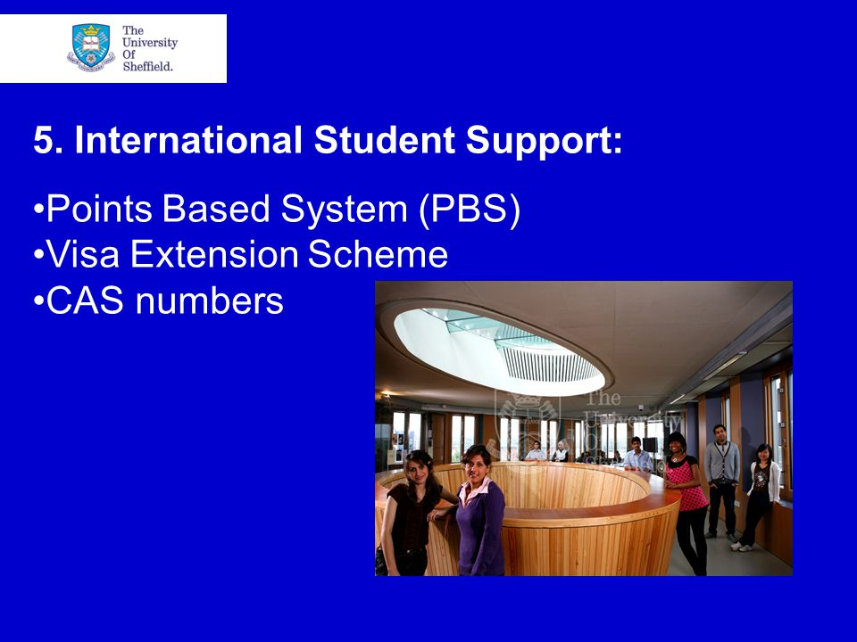 5. International Student Support: Points Based System (PBS) Visa Extension Scheme CAS numbers