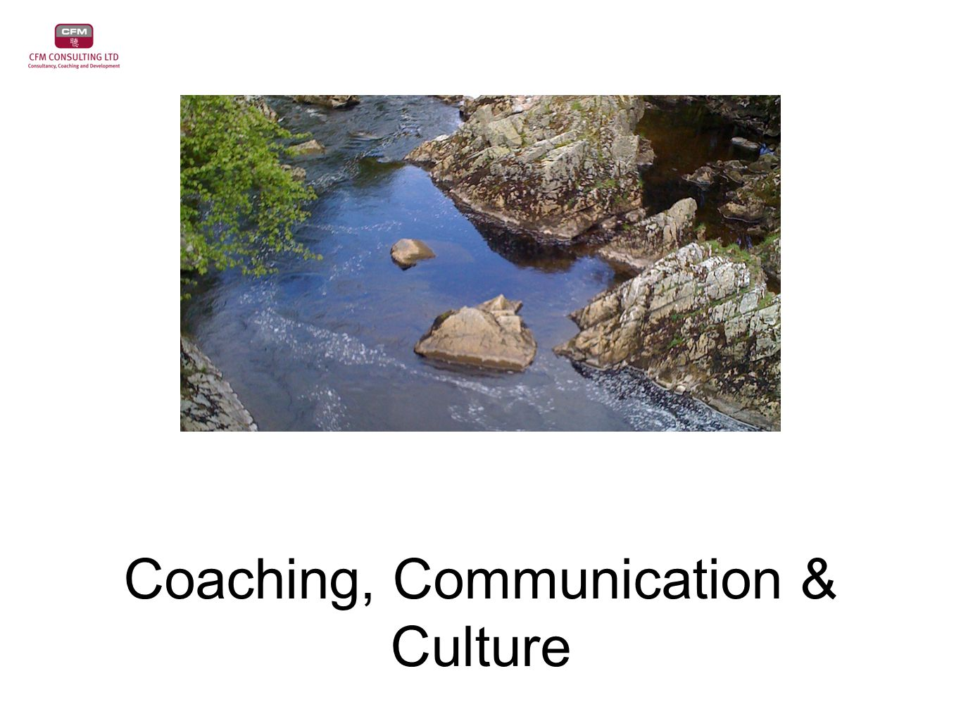 Coaching, Communication & Culture