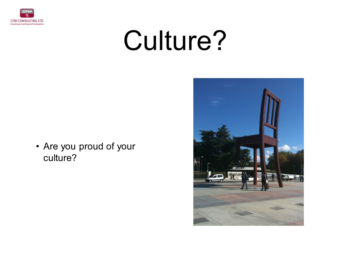 Culture Are you proud of your culture