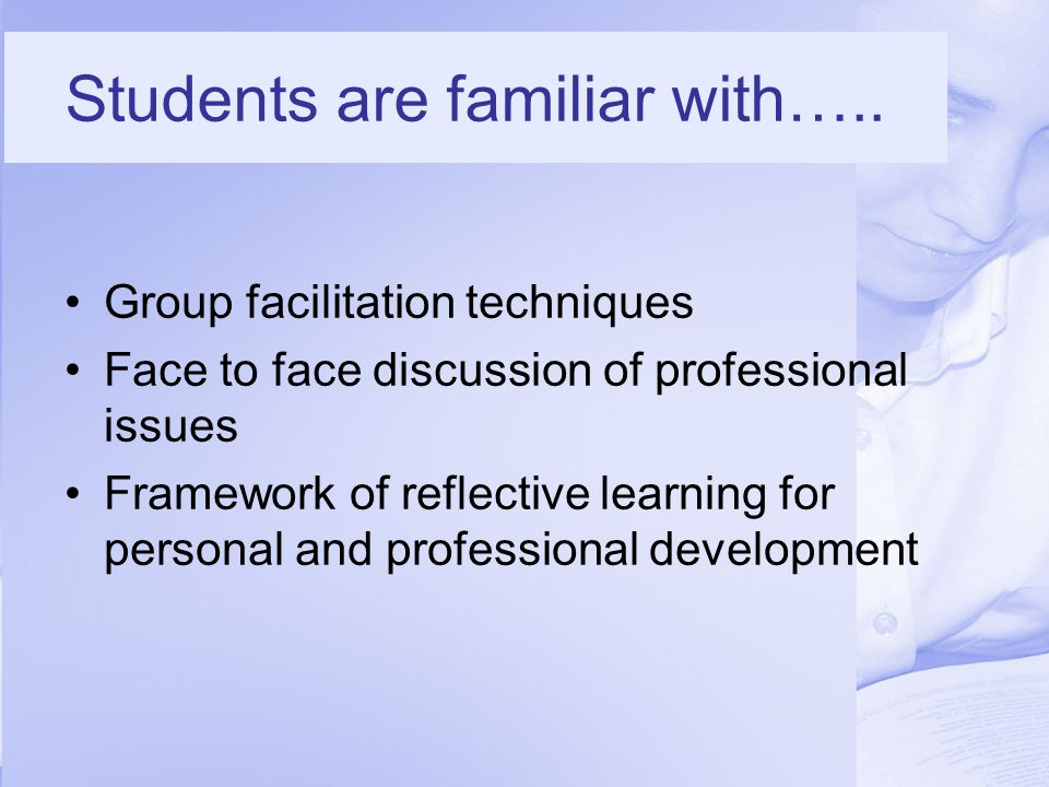 Students are familiar with…..