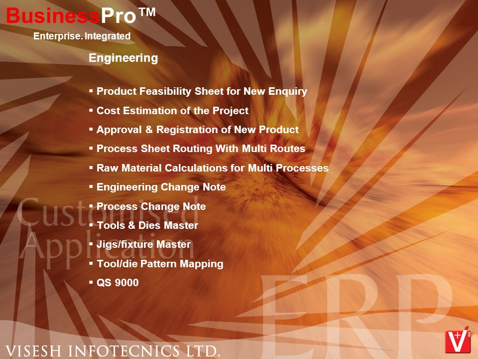 Engineering  Product Feasibility Sheet for New Enquiry  Cost Estimation of the Project  Approval & Registration of New Product  Process Sheet Rout