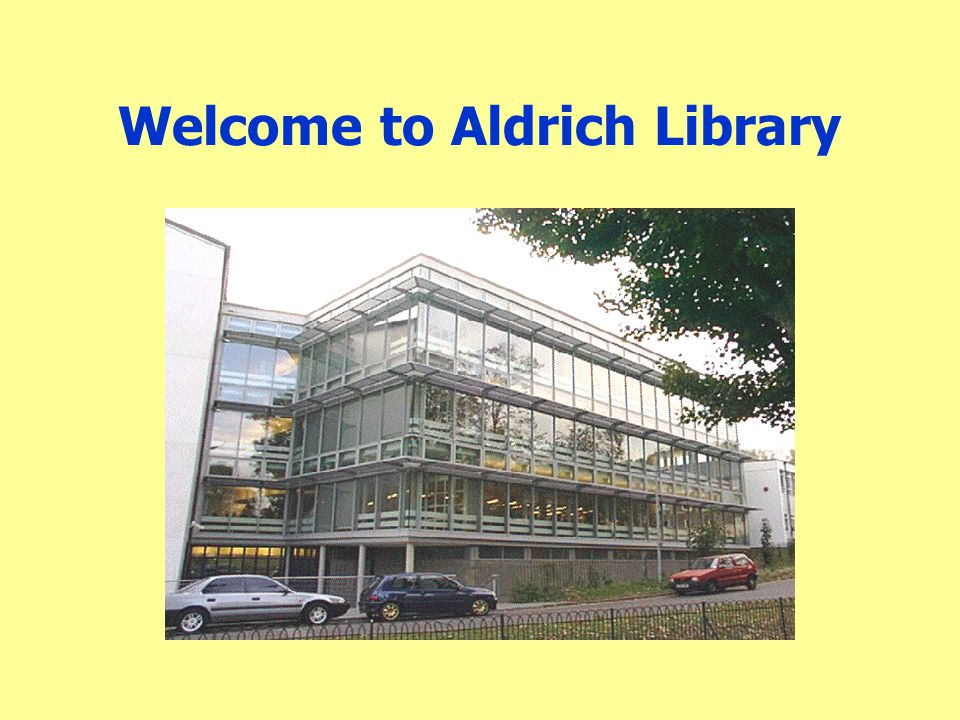 Welcome to Aldrich Library