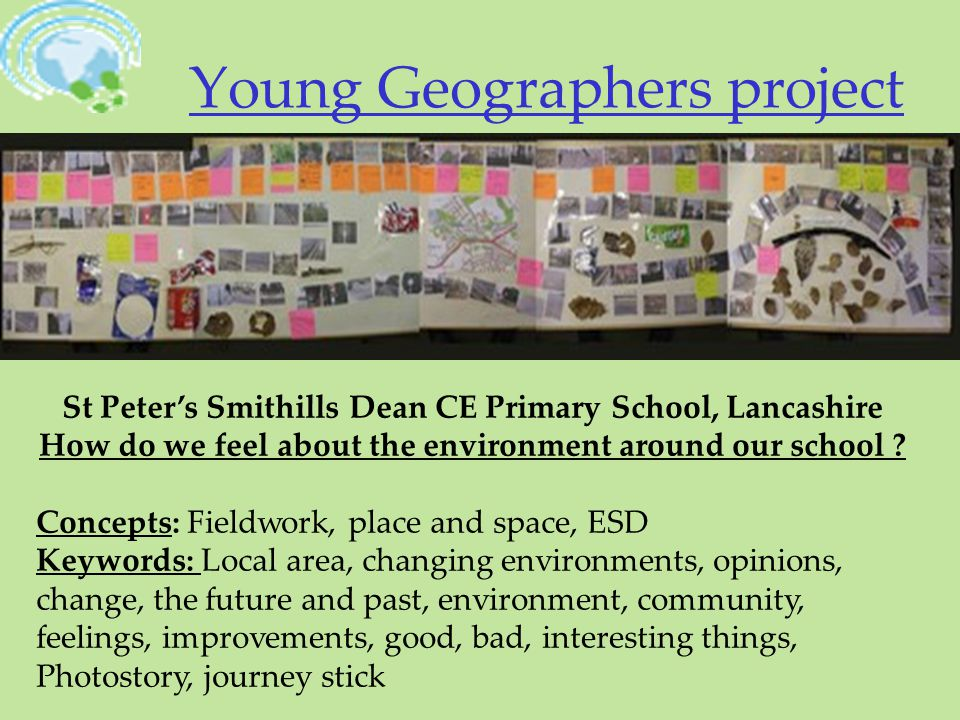 Young Geographers project St Peter's Smithills Dean CE Primary School, Lancashire How do we feel about the environment around our school .
