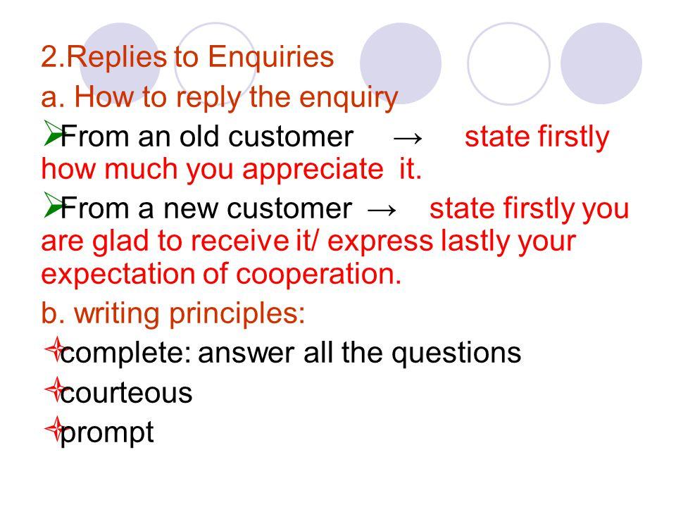 2.Replies to Enquiries a.