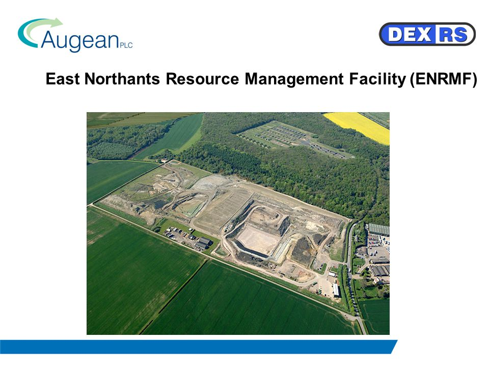 East Northants Resource Management Facility (ENRMF)