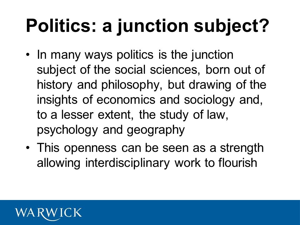 Politics: a junction subject.