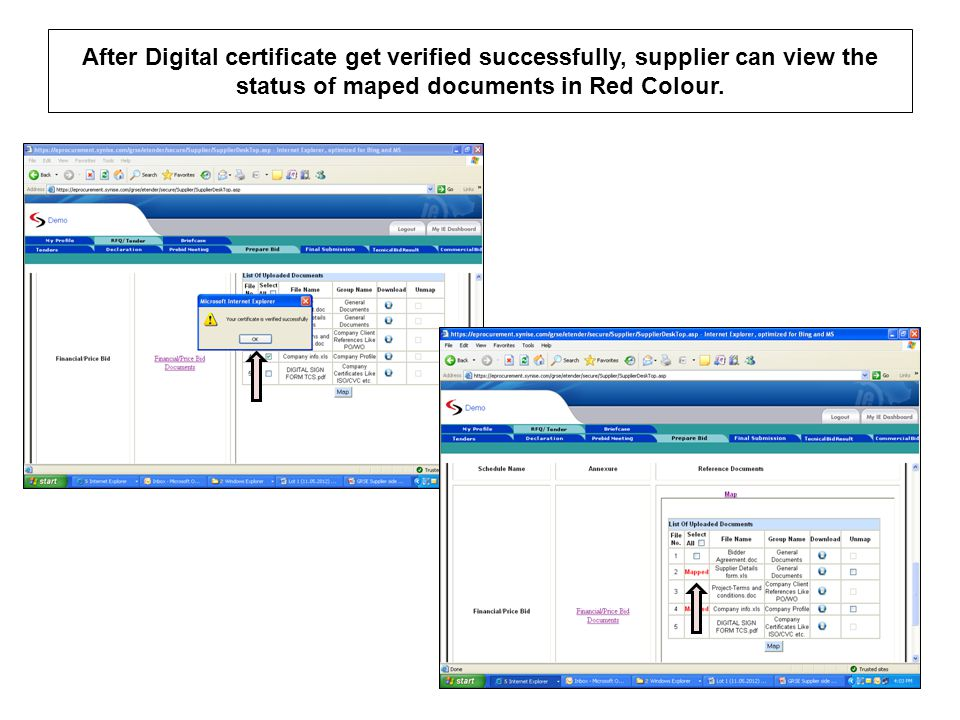 After Digital certificate get verified successfully, supplier can view the status of maped documents in Red Colour.