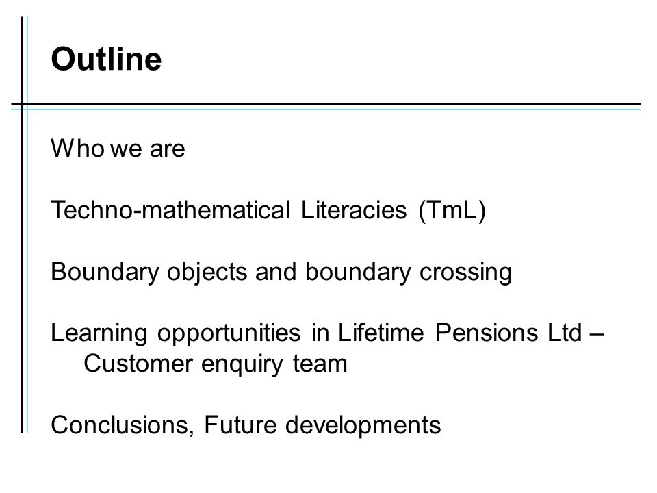 Case study: Lifetime Pensions Ltd Customer Enquiry Team CUSTOMER ADMINISTRATION TECHNICAL EXPERTS ACTUARY ASSISTANT ENQUIRY TEAM CUSTOMERS 2.