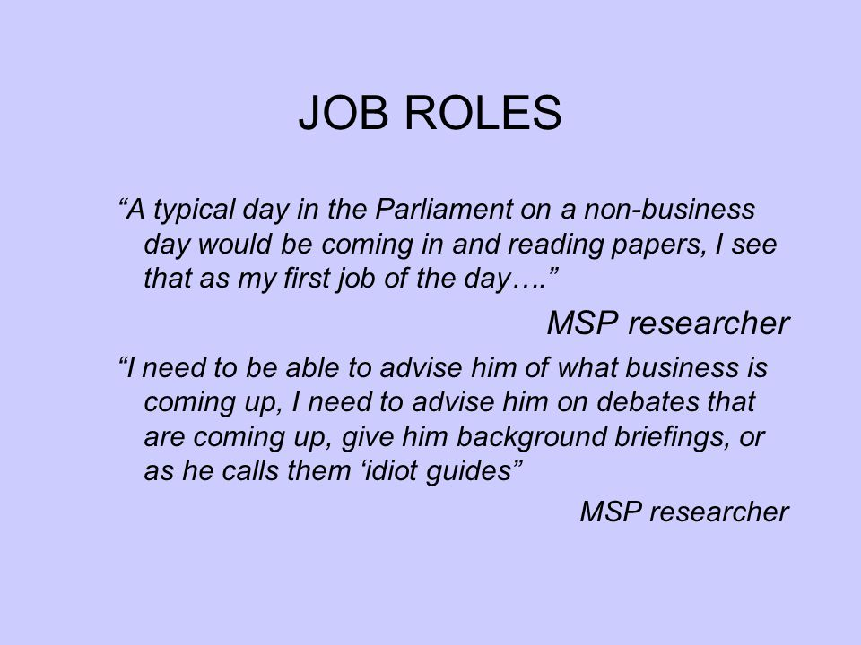 CLIENT LIAISON INTERVIEWS by April 2007 Phase 1 targets (July 2005 Backbench MSPs1008 Committee chair MSPs162 MSP staff in Holyrood5010 Party research team66 MSP local office254 Committee clerks162 Other parliament staff103 Other key organisations5 TOTAL client liaison interviewees 22835