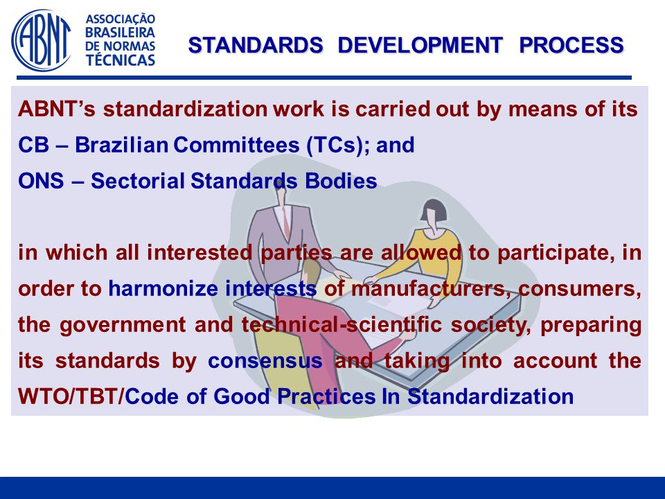 ONS-51 – Plastic CB - 52 - Coffee CB - 53 – Standardization on Metrology CB - 54 – Tourism CB - 55 – Air conditioning CB - 56 – Meat and Milk CB - 57 – Personal hygiene, Perfumery and Cosmetics ONS-58 – Non-destructive testing TECHNICAL COMMITTEES (CB and ONS)