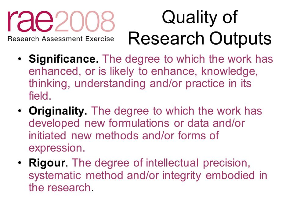 Quality of Research Outputs Significance.