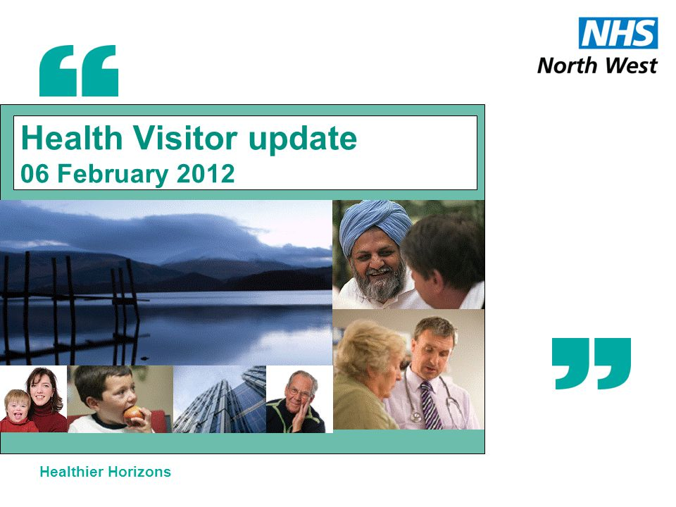 Healthier Horizons Health Visitor update 06 February 2012