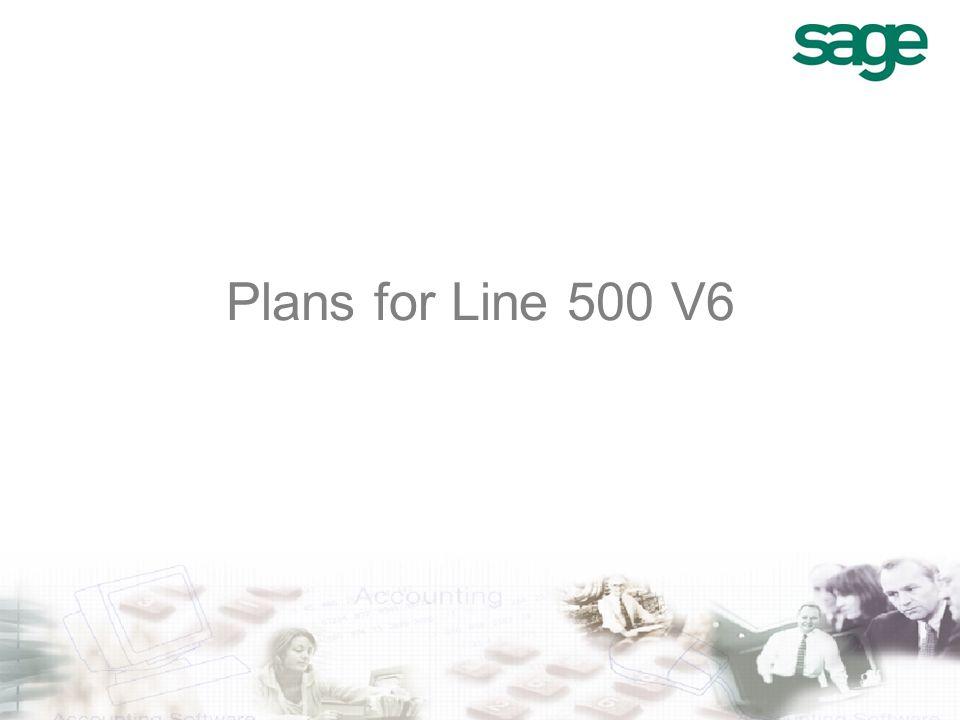 Plans for Line 500 V6