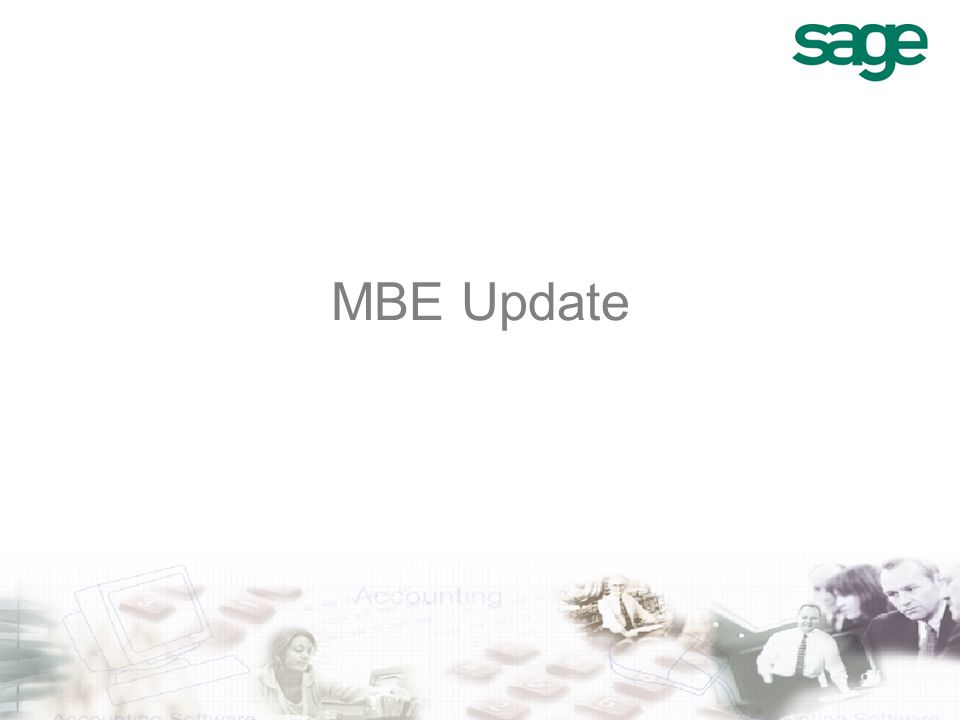 MBE Update