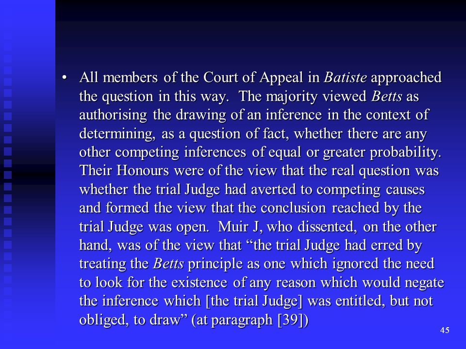 45 All members of the Court of Appeal in Batiste approached the question in this way.