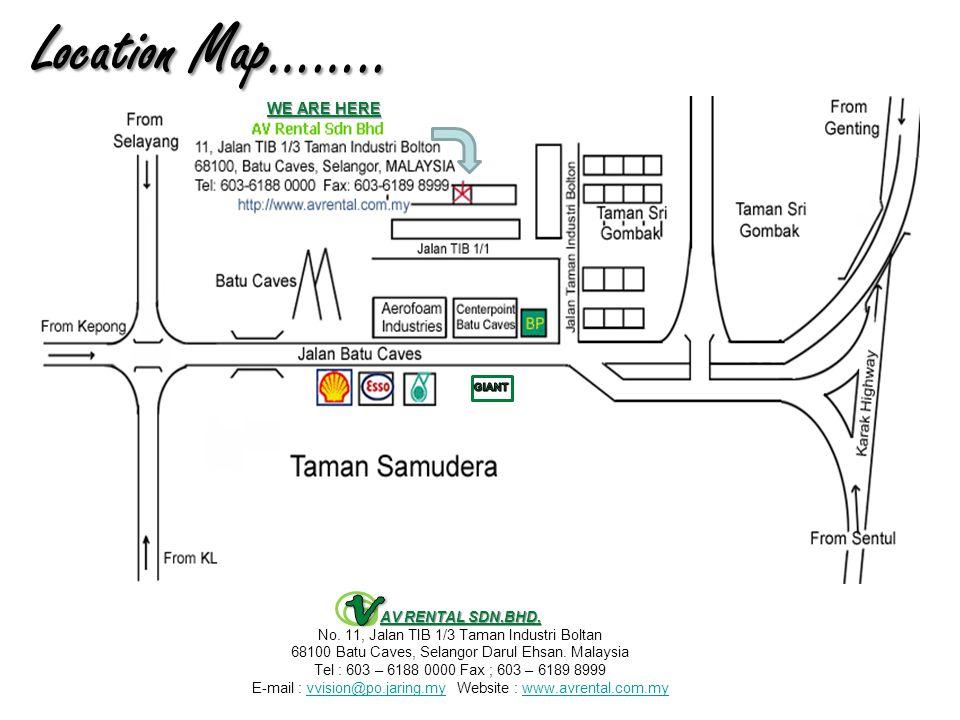 Location Map…….. AV RENTAL SDN.BHD. No.