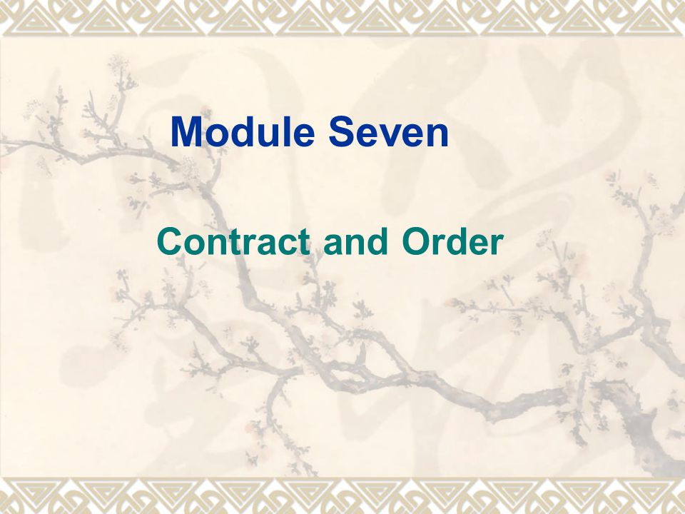 Module Seven Contract and Order