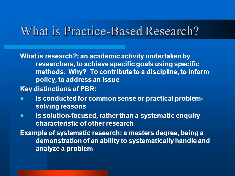Why academics love to hate PBR Lacks a systematic, scientific rigour Can be self-evaluative and subjective Produces local, not international solutions May lack a theoretical basis (largely wrong criticism) Often collaborative, with little traction to create an individual research profile Superior view of blue skies, pure research as opposed to applied research Result of the love-to-hate relationship: Guess who gets the lowest PBRF rankings.