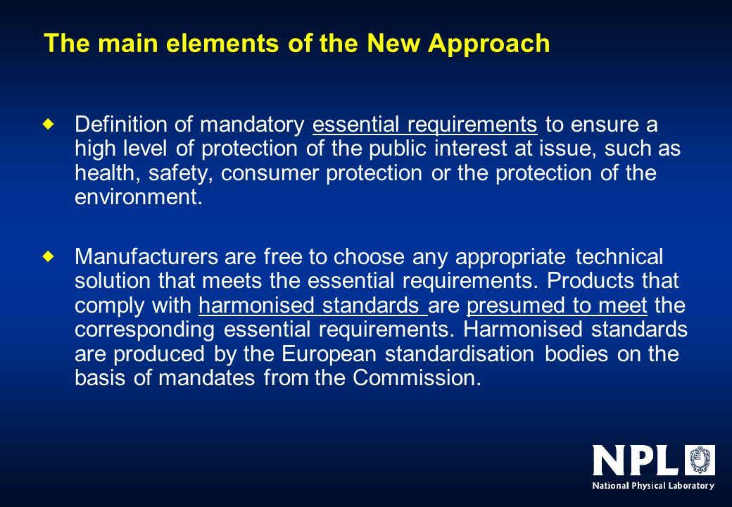  Definition of mandatory essential requirements to ensure a high level of protection of the public interest at issue, such as health, safety, consumer protection or the protection of the environment.