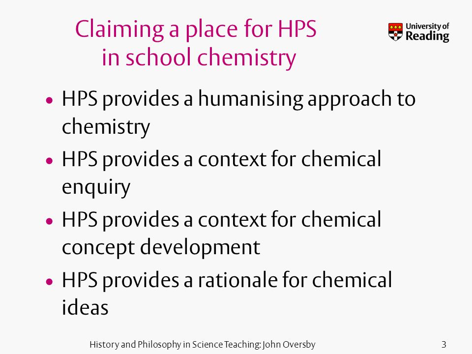 History and Philosophy in Science Teaching: John Oversby14 Proposed chemical modules for 2011