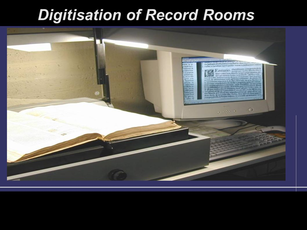 Digitisation of Record Rooms