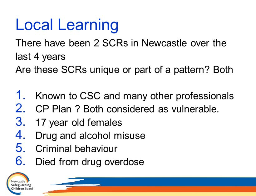 Local Learning There have been 2 SCRs in Newcastle over the last 4 years Are these SCRs unique or part of a pattern.