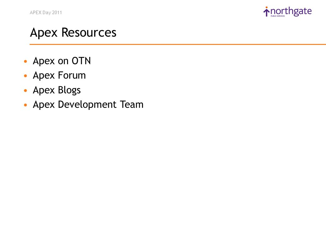 APEX Day 2011 Apex on OTN Apex Forum Apex Blogs Apex Development Team Apex Resources