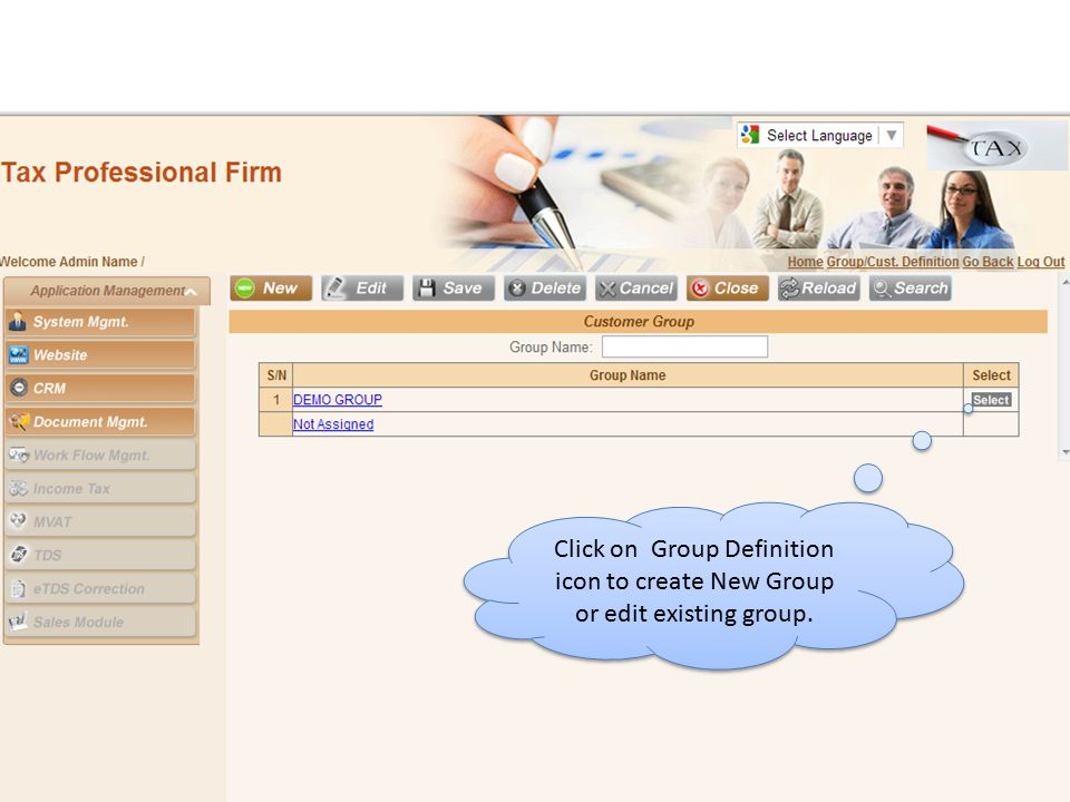 Click on Group Definition icon to create New Group or edit existing group.
