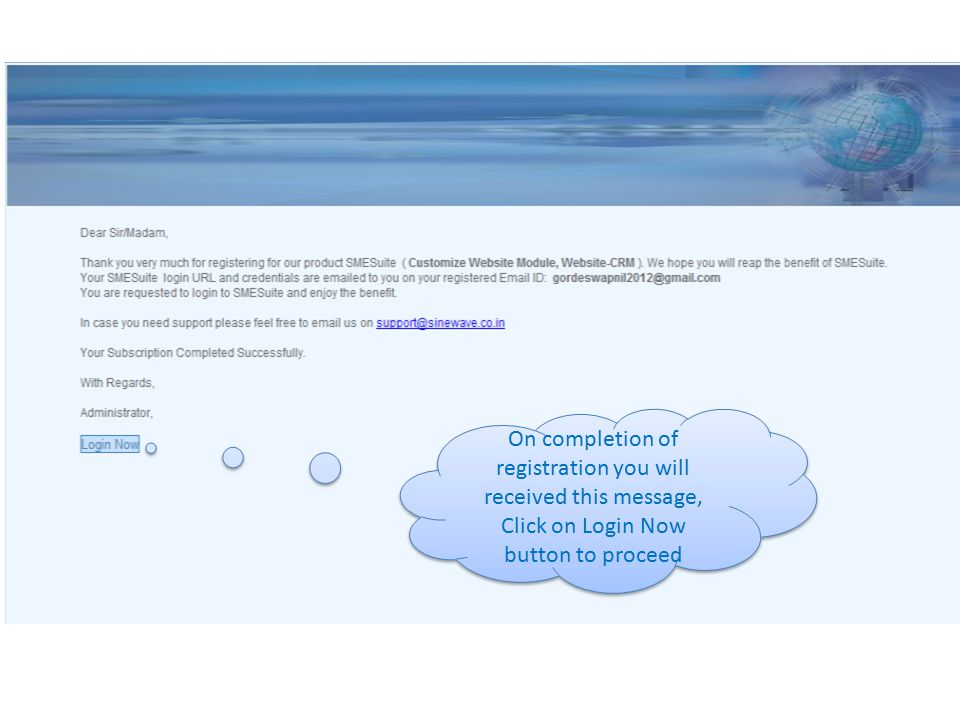 On completion of registration you will received this message, Click on Login Now button to proceed