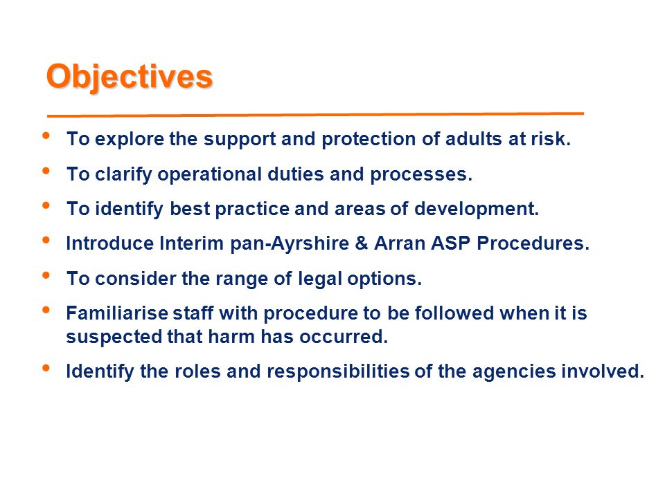 Referral process – young adults In addition to the referral routes listed previously, if a young adult of 16/17 is at risk of harm Establish if an order under children's legislation is in place  If so, refer to the relevant C&F team  If not or not known, refer to relevant community care team Initial inquiries; check with appropriate others, eg, NHS SSW/DepMan consider information and determine ASP or other action, eg, care management