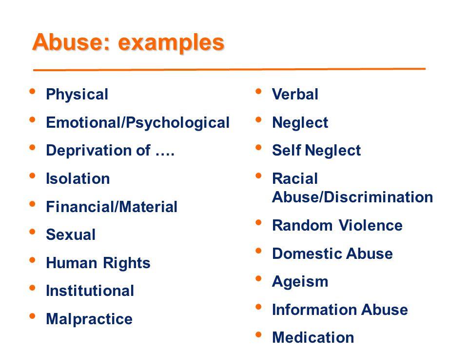 Some Signs Unusual or suspicious injuries.Unusual or unexplained behaviour.
