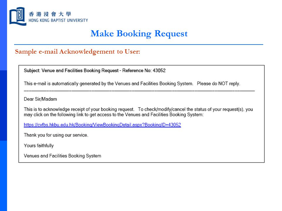 Make Booking Request Sample e-mail Acknowledgement to User: