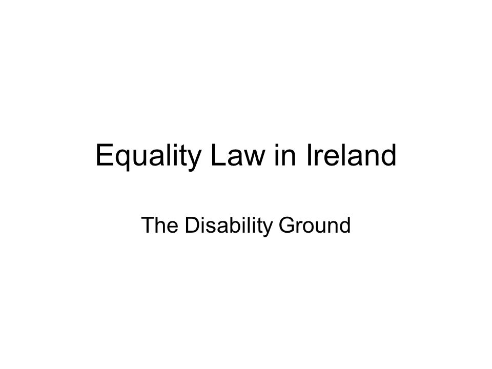 Equality Law in Ireland The Disability Ground