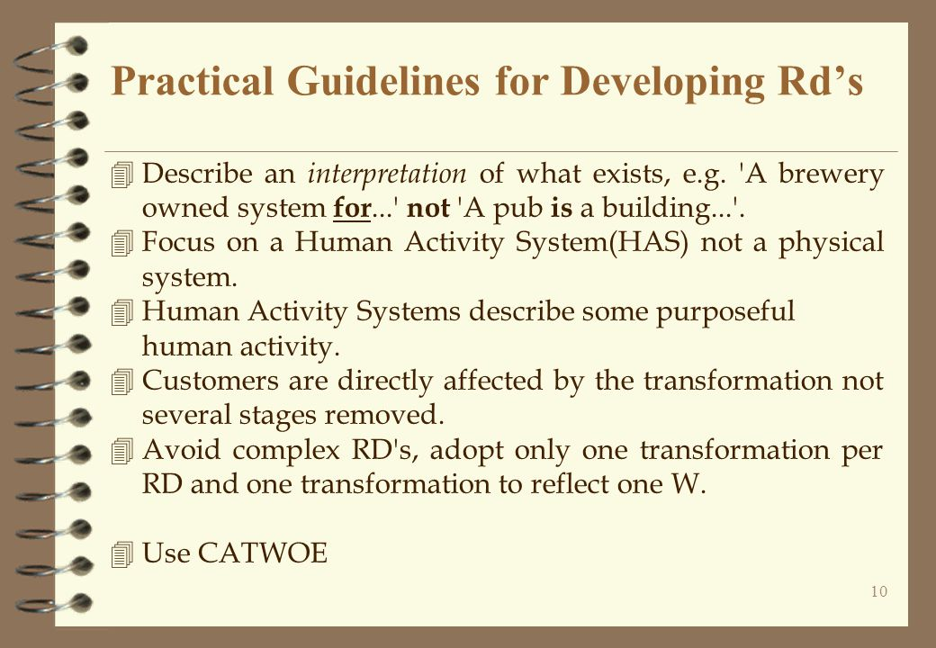 10 Practical Guidelines for Developing Rd's 4Describe an interpretation of what exists, e.g.