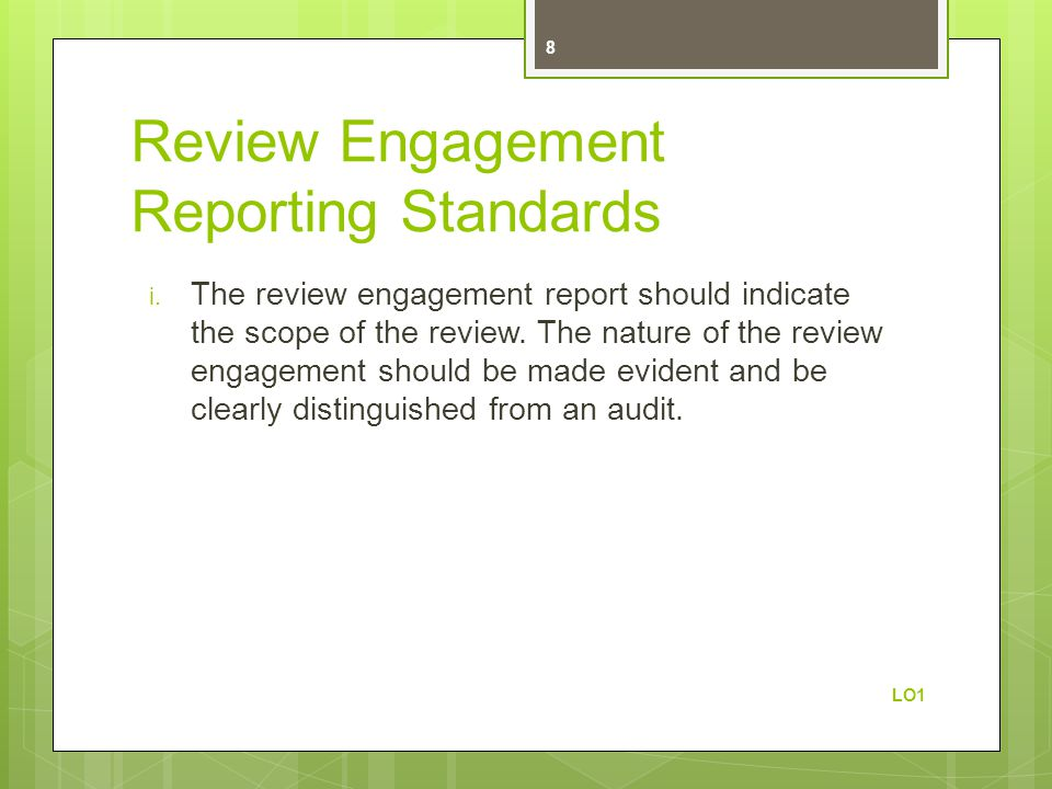 Review Engagement Reporting Standards i.