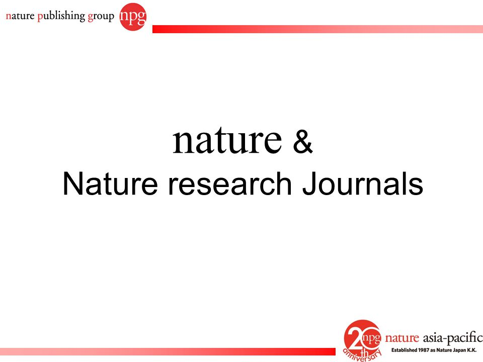 Rachel PC Won All Nature journals including Nature are editorially independent A rejection from one does not mean a rejection from the others Manuscripts rejected from one journal can be automatically transferred to any of the others Eliminates need for author to re-input a manuscript Author's choice if they wish to do full transfer or just partial transfer Transfer link can be found at the end of the rejection letter Manuscript Transfer System