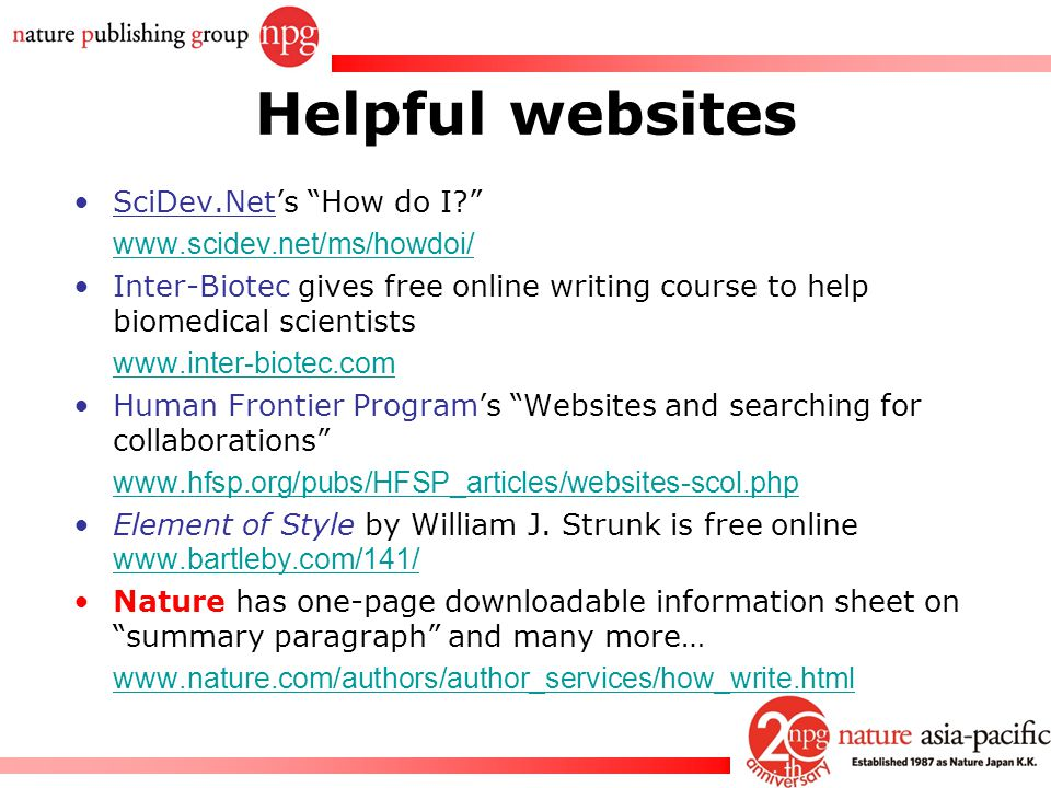 """Rachel PC Won Helpful websites SciDev.Net's """"How do I?"""" www.scidev.net/ms/howdoi/ Inter-Biotec gives free online writing course to help biomedical sci"""