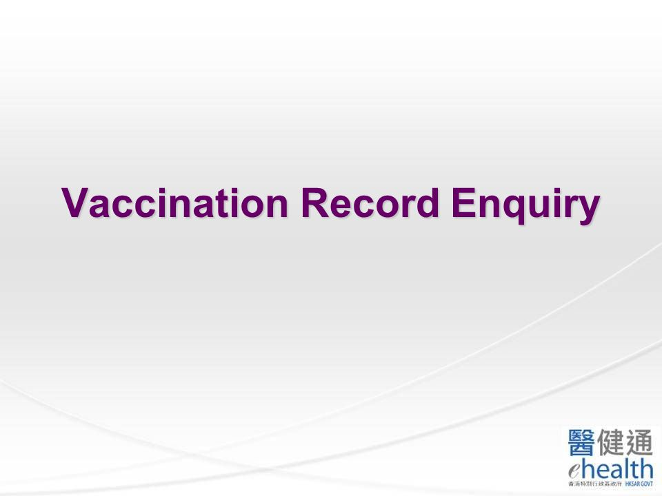 Select Vaccination Record Enquiry.
