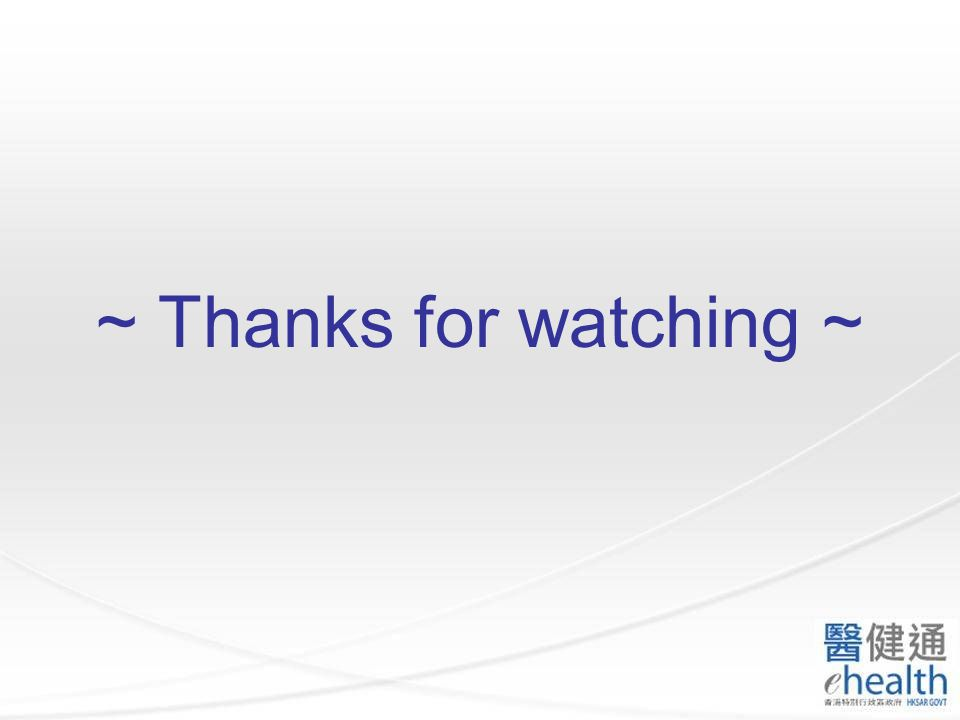 ~ Thanks for watching ~