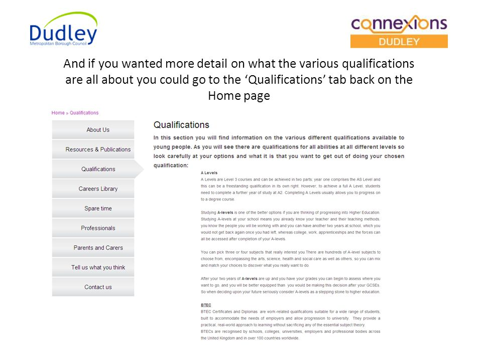 And if you wanted more detail on what the various qualifications are all about you could go to the 'Qualifications' tab back on the Home page