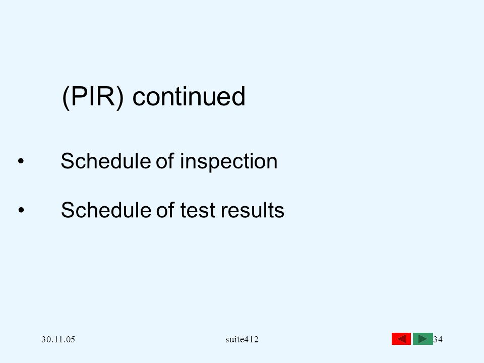 30.11.05suite41234 (PIR) continued Schedule of inspection Schedule of test results