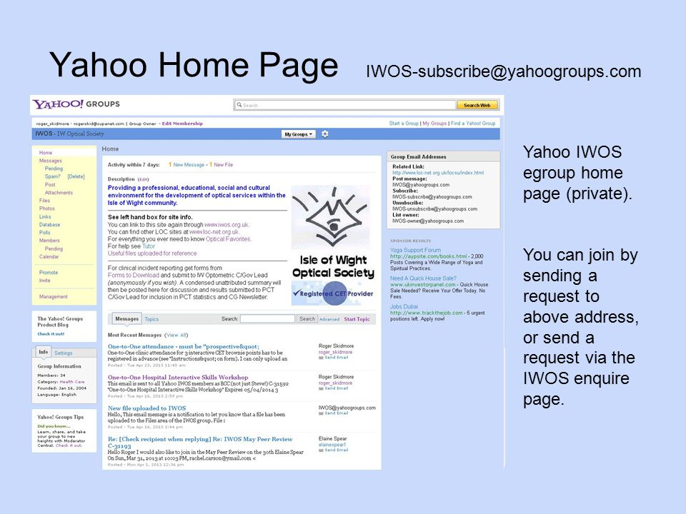 Yahoo Home Page Yahoo IWOS egroup home page (private).