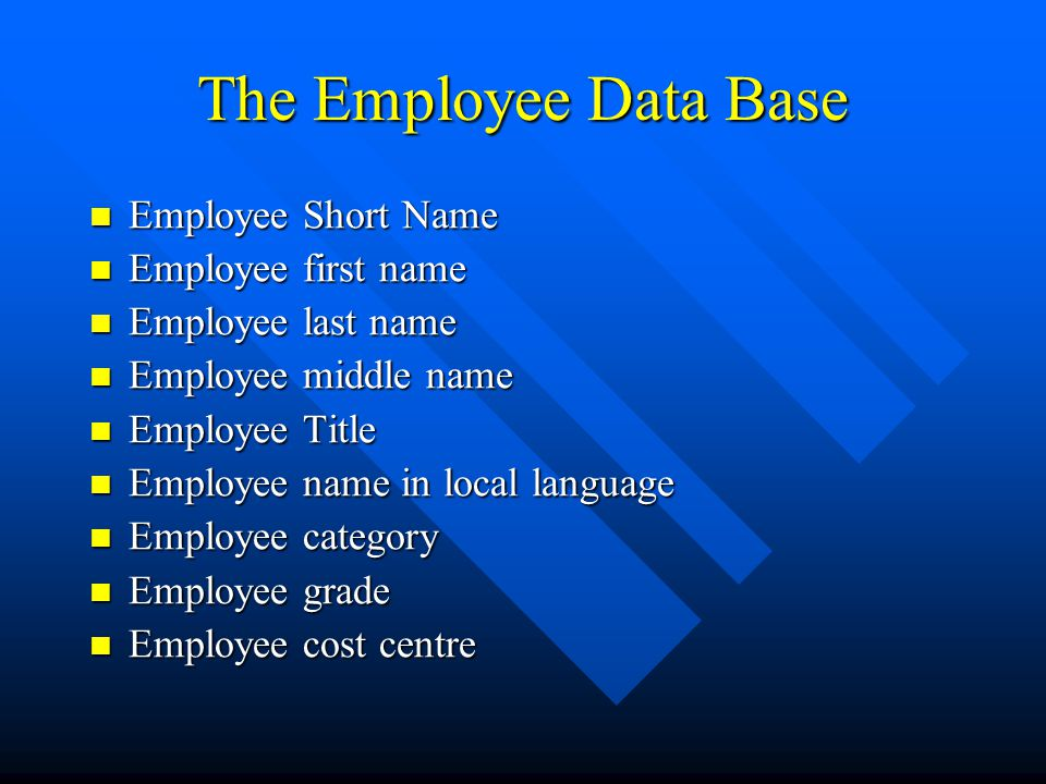 The Employee Data Base Cont.