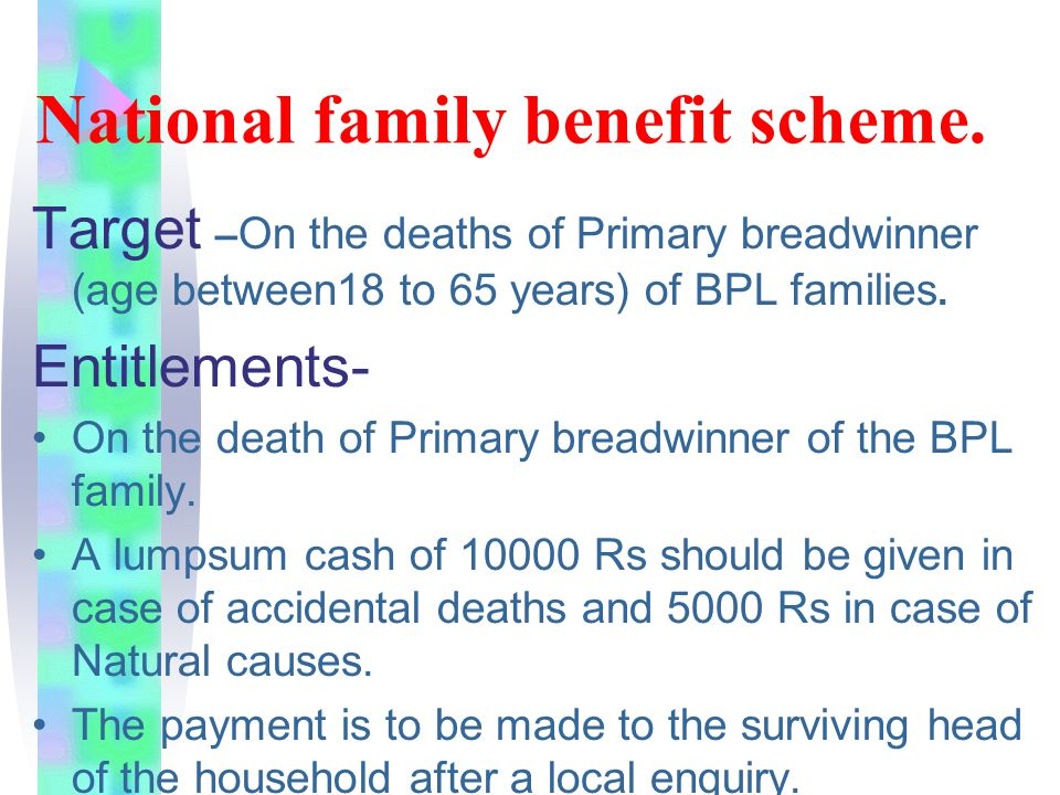 National family benefit scheme.