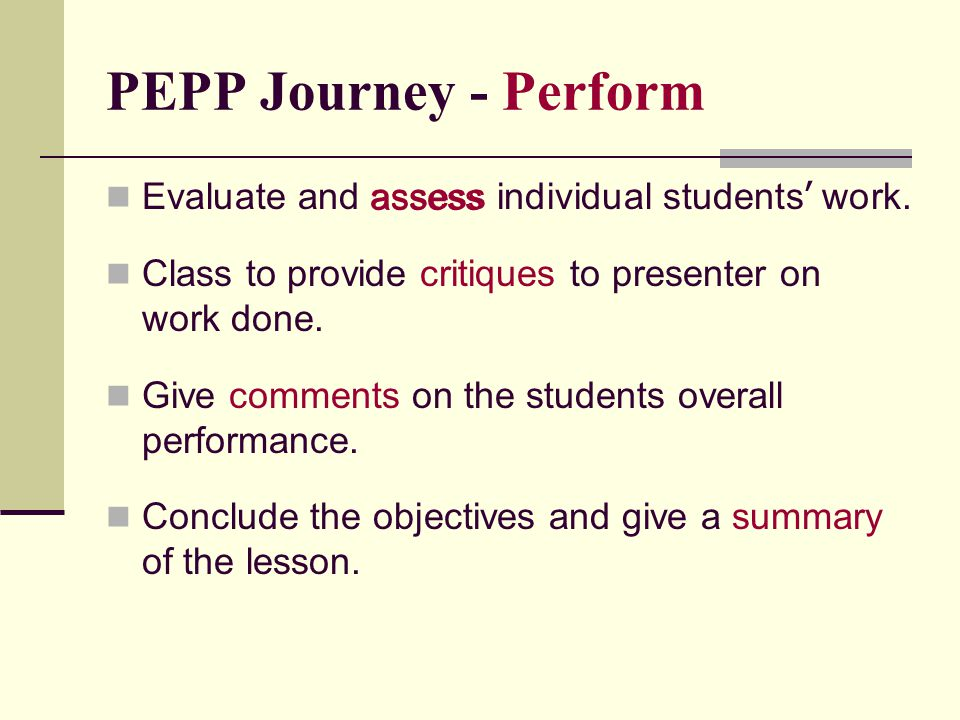 Evaluate and assess individual students ' work.